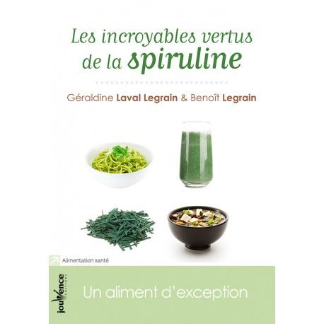 Spiruline incroyables vertues éditions Jouvence